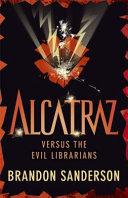 Alcatraz Versus the Evil Librarians Book