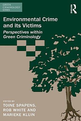 Environmental Crime and its Victims PDF