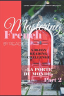 Mastering French by Reading Part 2 PDF