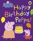 Happy Birthday Peppa  Book PDF