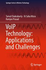 VoIP Technology: Applications and Challenges