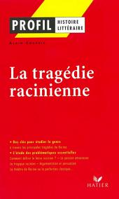 Profil - La tragédie racinienne: Analyse littéraire de l'oeuvre