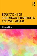 Education for Sustainable Happiness and Well-Being