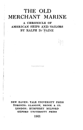 The Old Merchant Marine: A Chronicle of American Ships and Sailors, Volume 36