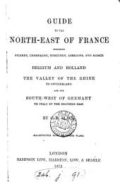 Guide to the north-east of France