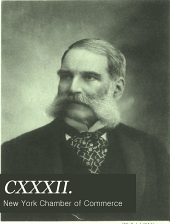 CXXXII.: Anniversary of the Founding of the New York Chamber of Commerce, April 5th, 1900