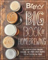 The Brew Your Own Big Book of Homebrewing PDF
