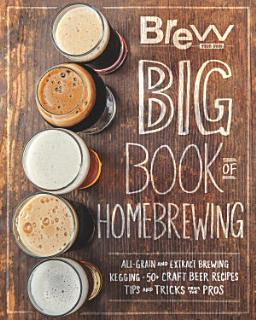The Brew Your Own Big Book of Homebrewing Book