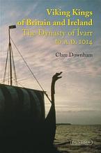 Viking Kings of Britain and Ireland PDF