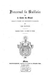 Perceval le Gallois, ou le conte du Graal, publie d'apres les manuscrits originaux: Volume1