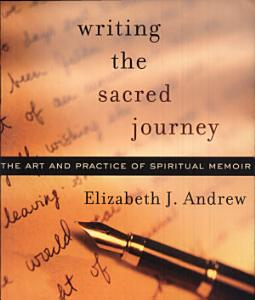 Writing The Sacred Journey Book