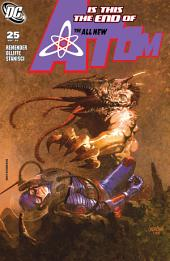 The All New Atom (2006-) #25