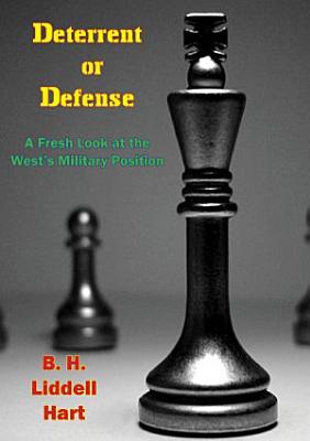 Deterrent or Defense