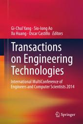 Transactions on Engineering Technologies: International MultiConference of Engineers and Computer Scientists 2014