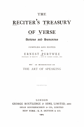 The Reciter's Treasury of Verse, Serious and Humorous: With an Introd. on the Art of Speaking