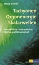 Tachyonen  Orgonenergie  Skalarwellen PDF
