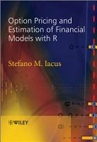 Option Pricing and Estimation of Financial Models with R PDF