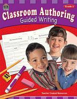 Classroom Authoring  Guided Writing  Grade 2 PDF