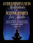 Guided Meditations For Overthinking  Anxiety  Depression   Mindfulness Beginners Scripts For Deep Sleep  Insomnia  Self Healing  Relaxation  Overthinking  Chakra Healing  Awakening