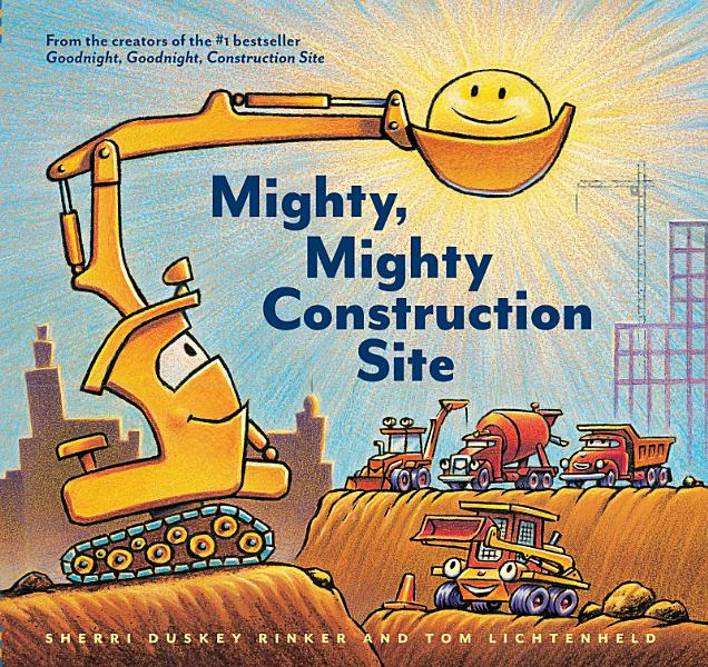 Download Mighty  Mighty Construction Site Book