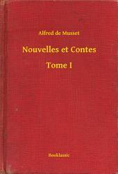 Nouvelles et Contes -: Volume1