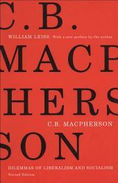 C. B. Macpherson: Dilemmas of Liberalism and Socialism