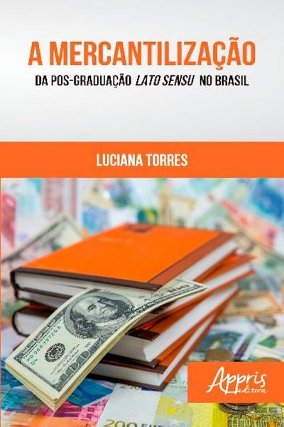 A Mercantilizacao Da Pos Graduacao Lato Sensu No Brasil