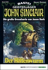 John Sinclair - Folge 0239: Der Höllenwurm (2. Teil)