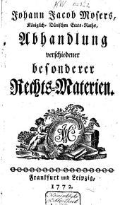 Abhandlung verschiedener Rechts-Materien: Band 1