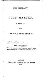 The History of John Marten, a Sequel to the Life of Henry Milner