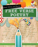 Read  Recite  and Write Free Verse Poems