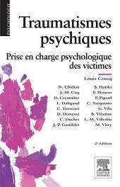Traumatismes psychiques: Prise en charge psychologique des victimes, Édition 2