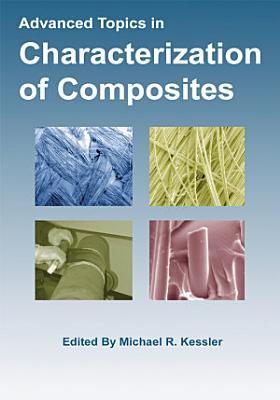 Advanced Topics in Characterization of Composites PDF