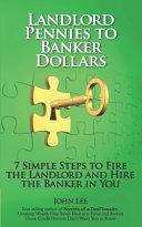 Landlord Pennies To Banker Dollars Book PDF