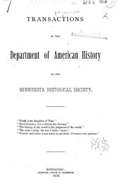 Transactions of the Department of American History of the Minnesota Historical Society