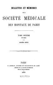 Bulletins et mémoires de la Société Médicale des Hôpitaux de Paris: Volume 11