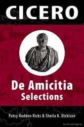 Cicero: De Amicitia Selections