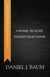Crime Scene Investigations