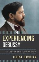 Experiencing Debussy PDF