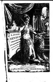 Tragoediae. L. F. Gronovius recensuit. Acc. ejusdem et variorum notae