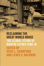 Reclaiming the Great World House PDF
