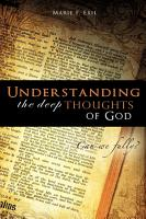 Understanding the Deep Thoughts of God PDF