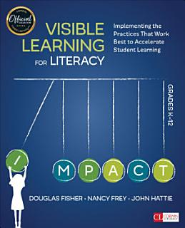 Visible Learning for Literacy  Grades K 12 Book