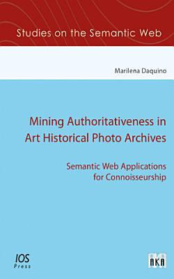 Mining Authoritativeness in Art Historical Photo Archives PDF