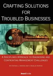 Crafting Solutions for Troubled Businesses