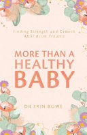 More Than a Healthy Baby