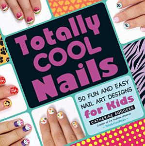 Totally Cool Nails Book