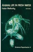 Animal Life in Fresh Water PDF