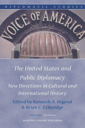 The United States and Public Diplomacy PDF