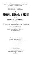 Diccionario General de Ortografía, Homología [y] Régimen de la Lengua Española